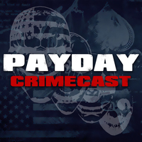 PAYDAY Crimecast