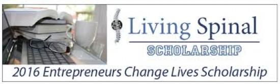 Living Spinal Entrepreneurs Change Lives Scholarship