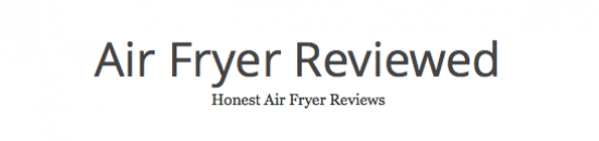 Air Fryer Reviewed Scholarship