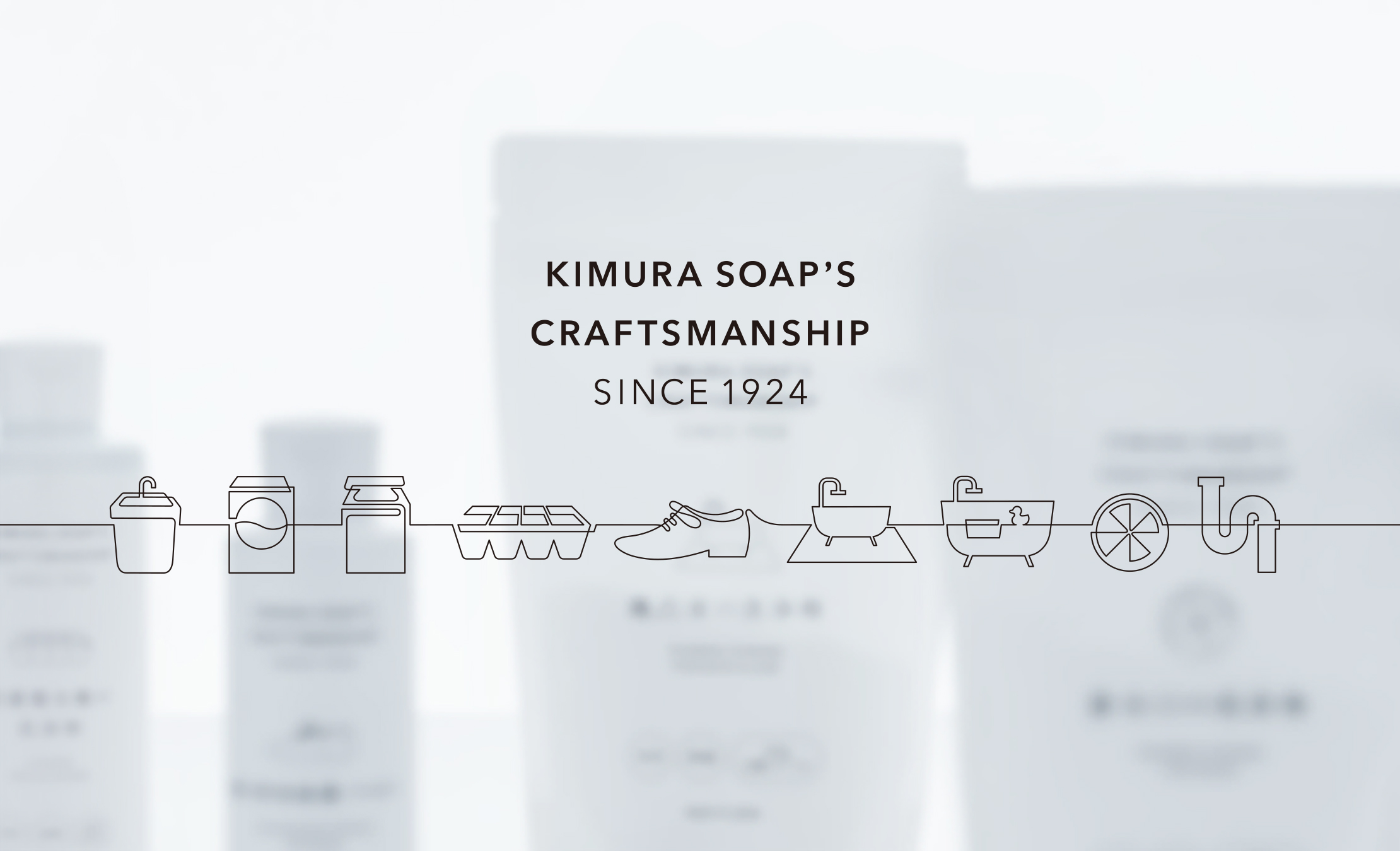 KIMURA SOAP'S CRAFTSMANSHIP SINCE1924