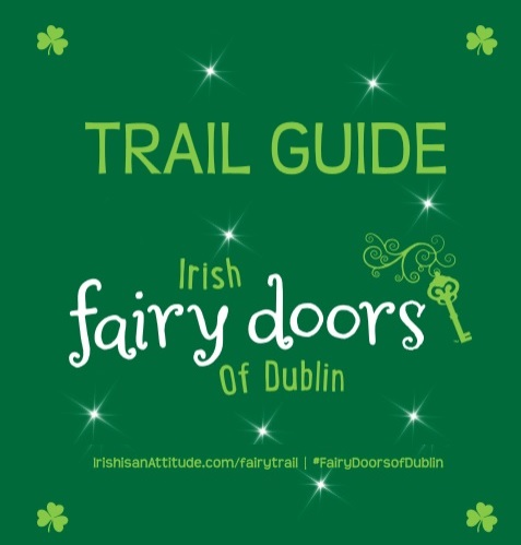 Historic Dublin Fairy Trail