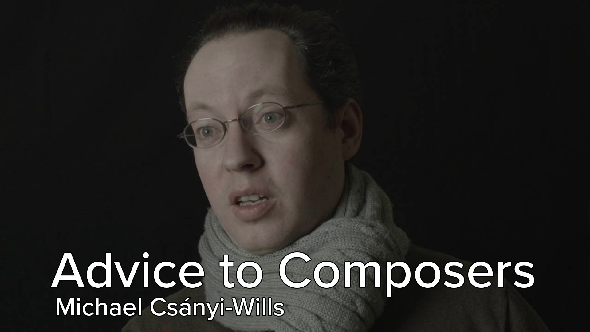 CultureNet: Advice to Young Composers thumbnail