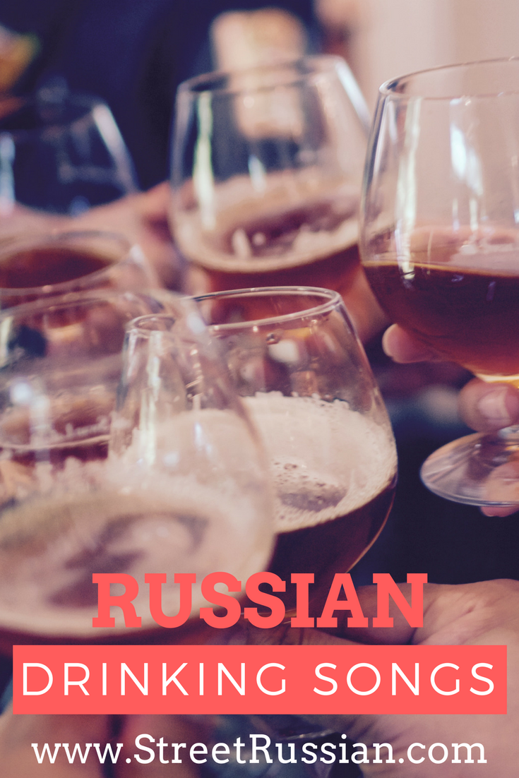 7 drinking songs in Russian