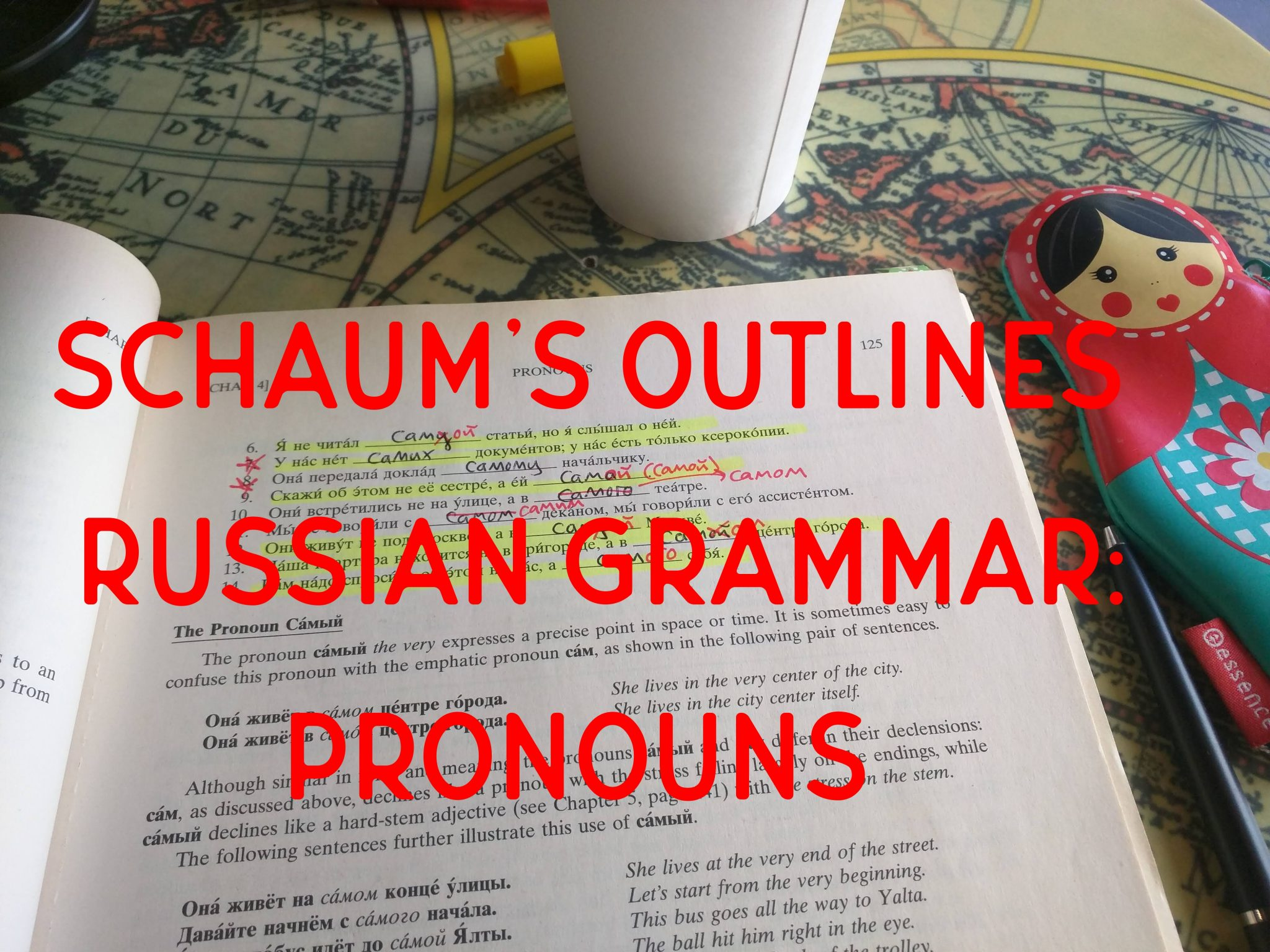 Notes from Schaum's Russian Grammar: Pronouns