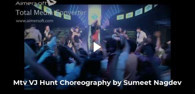 Mtv VJ Hunt Choreography by Sumeet Nagdev