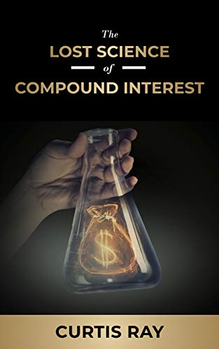 Lost Science of Compound Interest.