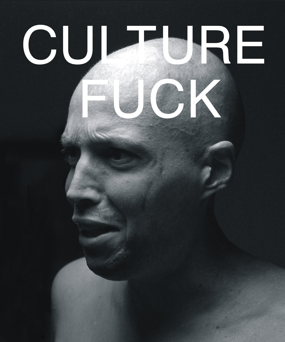 CULTURE FUCK, 2016