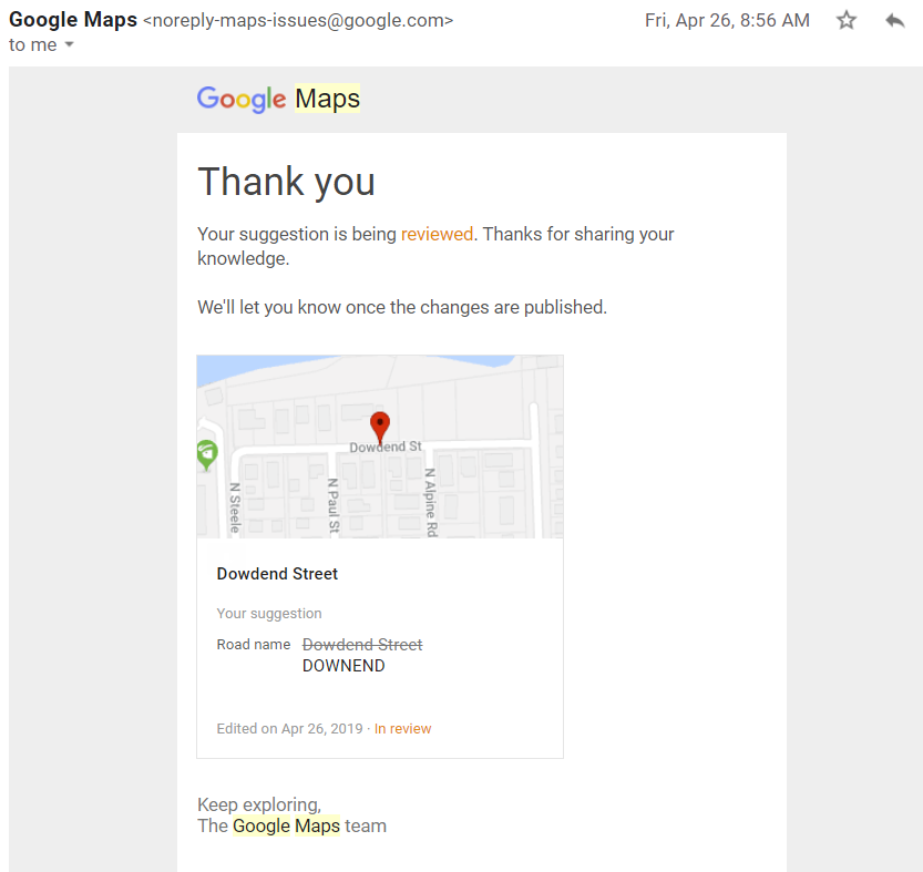 Correcting a street name on Google maps - Google Maps Help on online maps, amazon fire phone maps, microsoft maps, waze maps, aeronautical maps, topographic maps, googie maps, ipad maps, stanford university maps, gppgle maps, road map usa states maps, aerial maps, android maps, googlr maps, goolge maps, iphone maps, search maps, bing maps, gogole maps, msn maps,