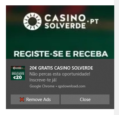 When using Chrome I receive several popups with stupid advertising