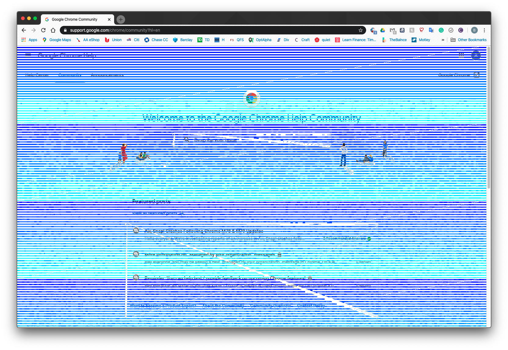 Stripped Blue Glitch Takes Over The Whole Browser Screen On Mac Google Chrome Community