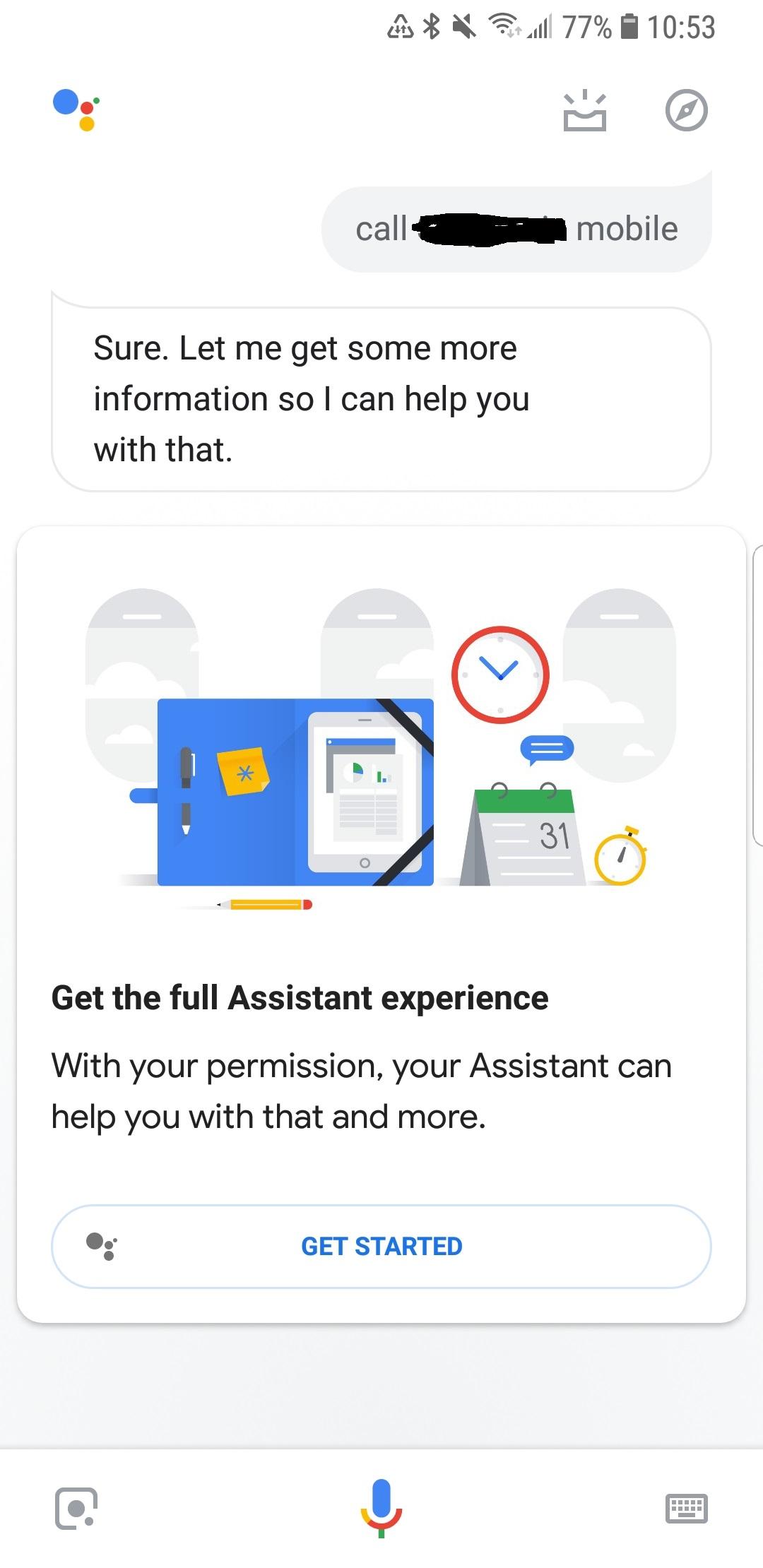 Ok Google keeps asking for more Information - Google