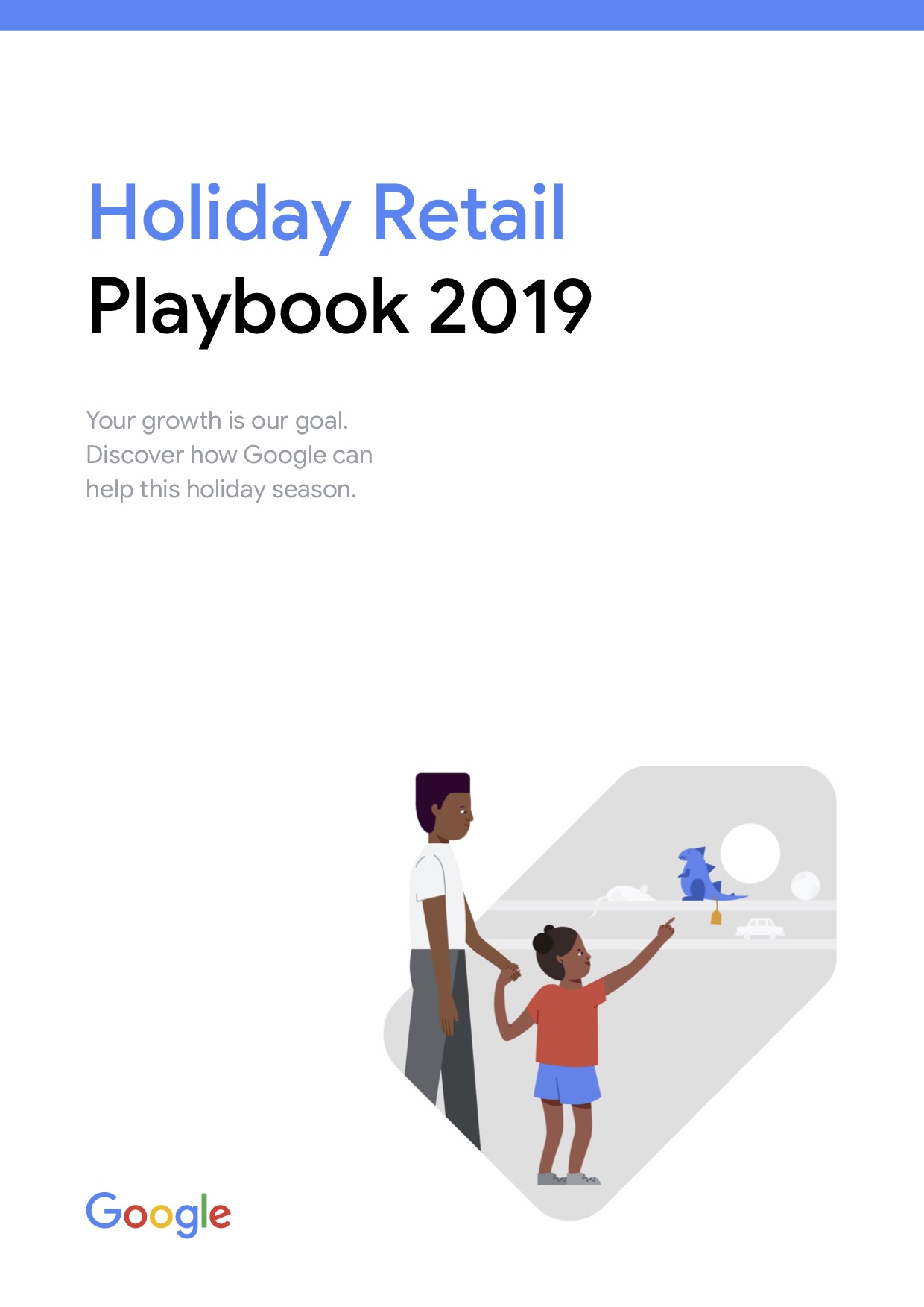 📘 Holiday Retail #Playbook 2019 - Google Ads Help