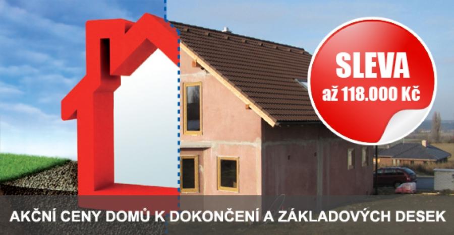 AKČNÍ CENY na základové desky a domy k dokončení