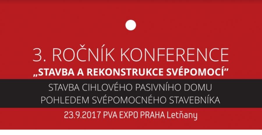 3. ročník konference Stavba a rekonstrukce svépomocí: Stavba cihlového pasivního domu pohledem svépomocného stavebníka
