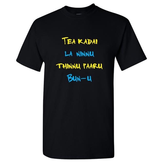 Tea Kadai La Ninnu Thinnu Paaru Bun U T Shirt Men Black