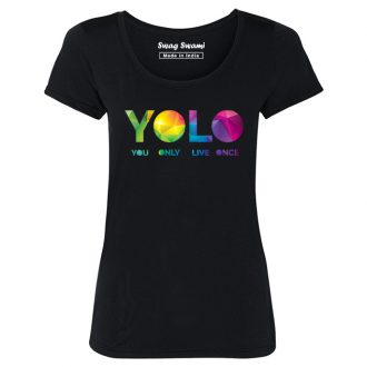 yolo colourful you only live once attitude t shirt women black