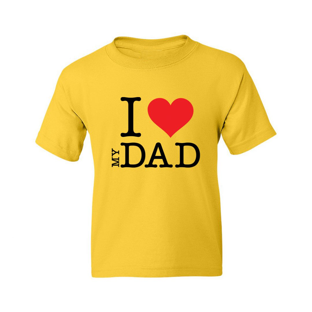I Love My Dad Kids T Shirt Yellow