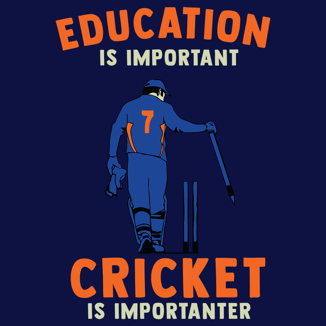 Education Is Important Cricket Is Importanter 01