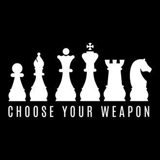 choose your weapons chess