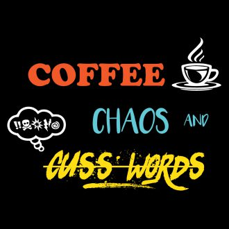coffee chaos cuss words