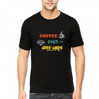coffee chaos cuss words men round neck t shirt black front