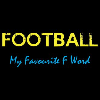 football my favourite f word