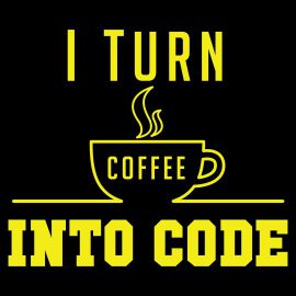 i turn coffee into code