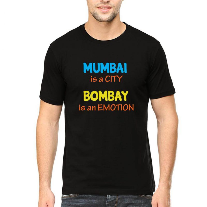mumbai is a city bombay is an emotion men round neck t shirt black front