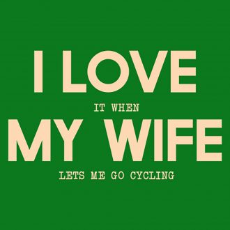 i love wife cycling