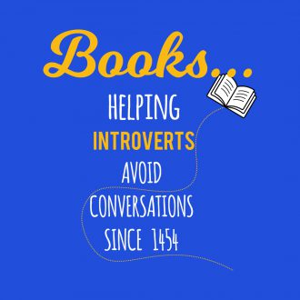 books helping introverts avoid conversations since 1454