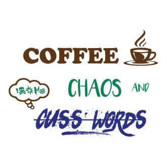 i thrive on coffee chaos and cuss words mug full design