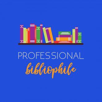 professional bibliophile
