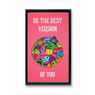 be the best version of yourself cute cartoon motivational poster framed 1