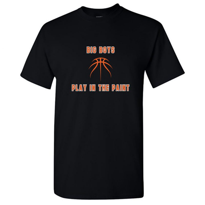 big boys play in the paint basketball round neck t shirt black front