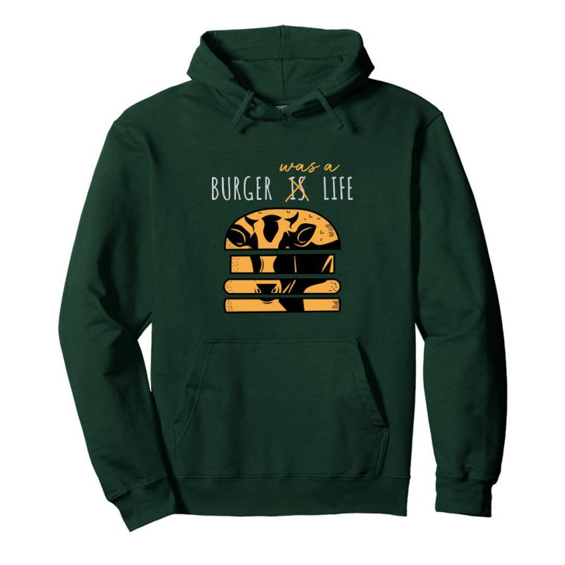 burger was a life unisex hoodie green front