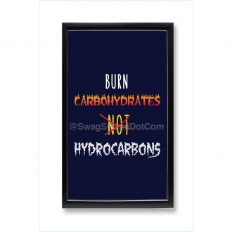 burn carbohydrates not hydrocarbons cycling motivation poster framed