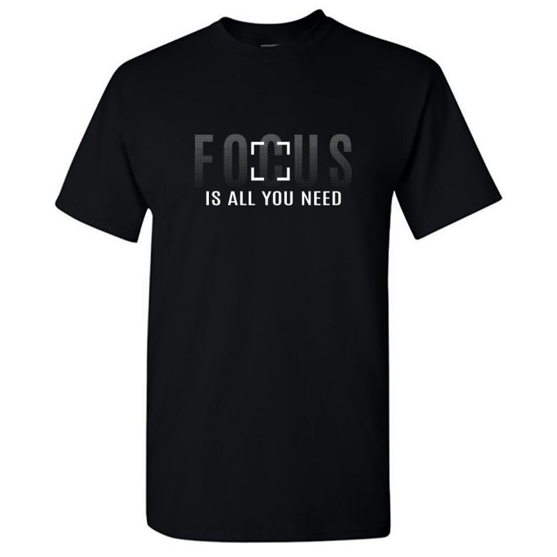 focus is all you need cool photography round neck t shirt black front