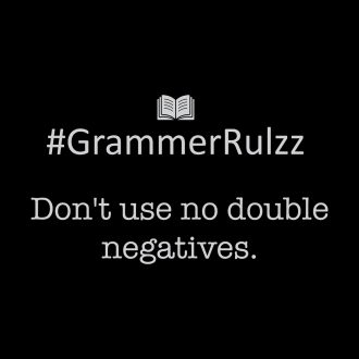 grammar rules sarcasm double negatives