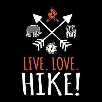live love hike cool trekking