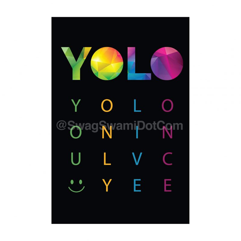 yolo you only live once colourful motivational poster
