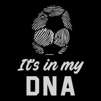 football its in my dna