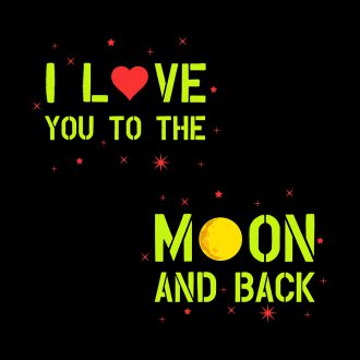 love you to the moon and back cute couple t shirts india design