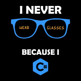 i never wear glasses because i c sharp funny creative office wear