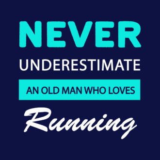 17d392cf never underestimate an old man who can run running pride