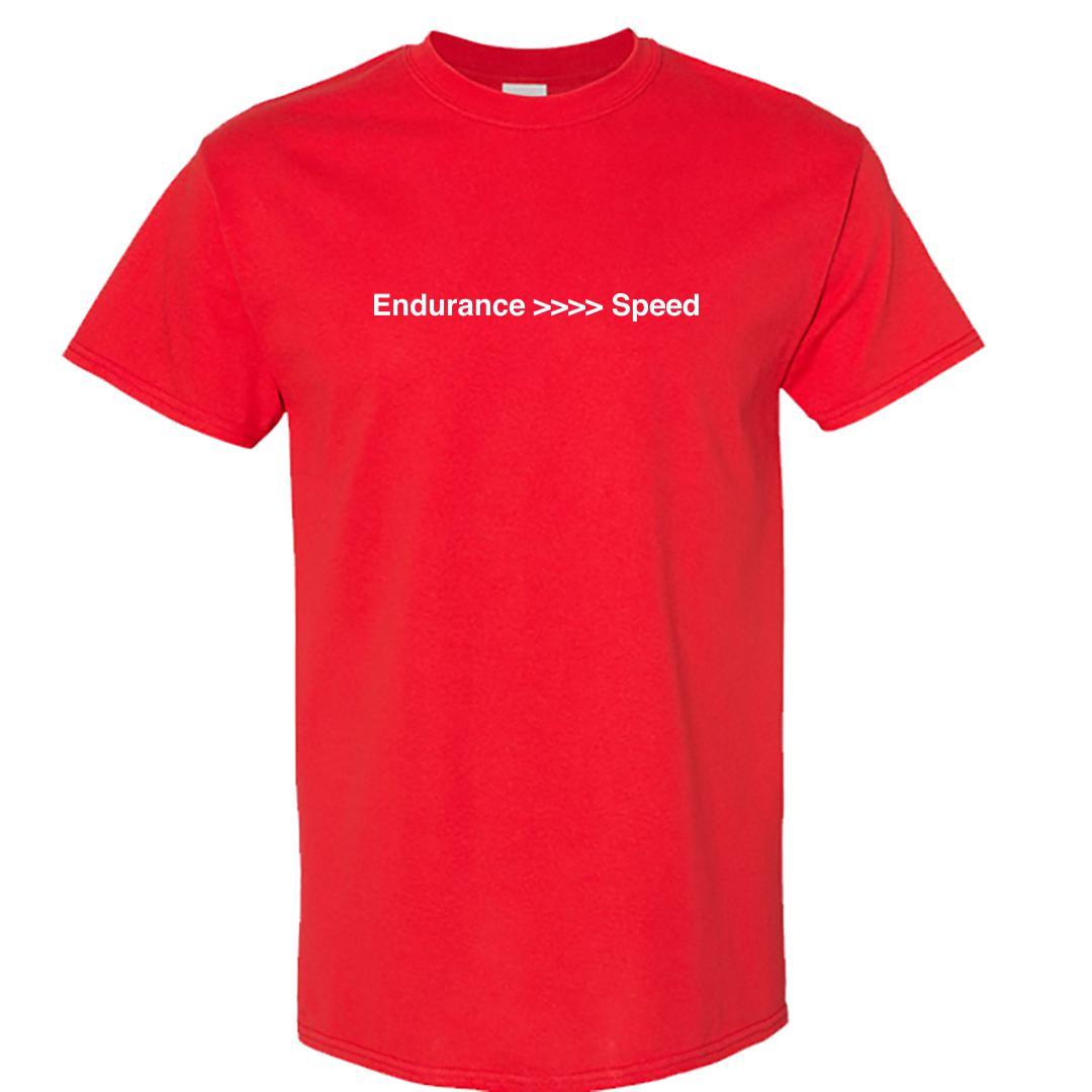 3df44b71 Endurance Better Than Speed Marathon Running Motivation Round Neck T Shirt Red Front
