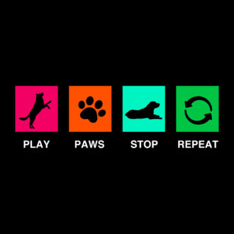 49eab434 play paws stop repeat pet dog lover cute