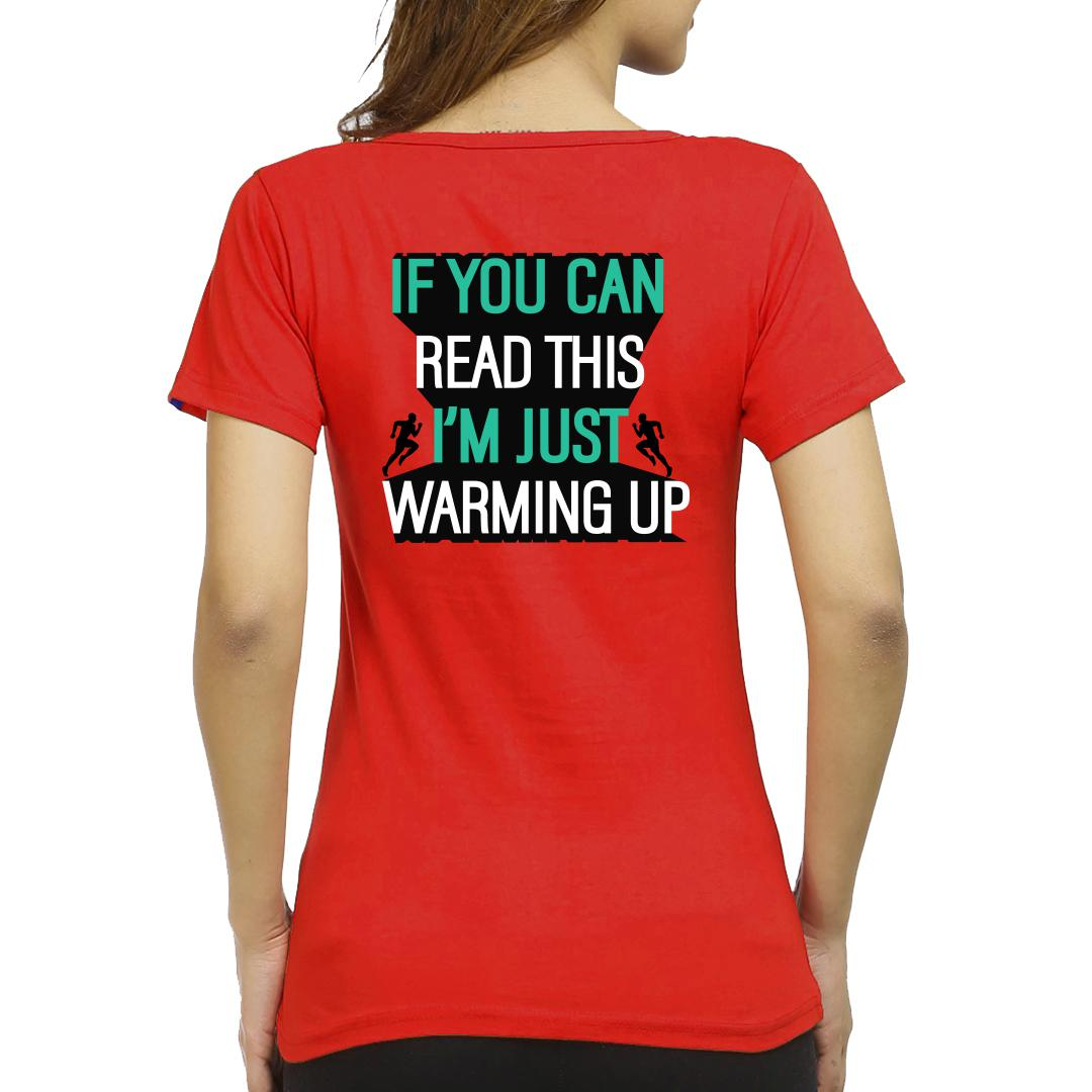 A52d320b If You Can Read This Im Just Warming Up Running Pride Women Round Neck T Shirt Red Back