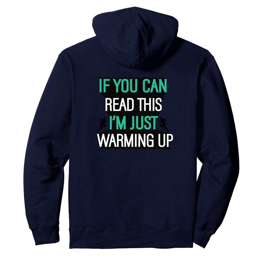 Fc831379 If You Can Read This Im Just Warming Up Running Pride Unisex Hoodie Navy Back