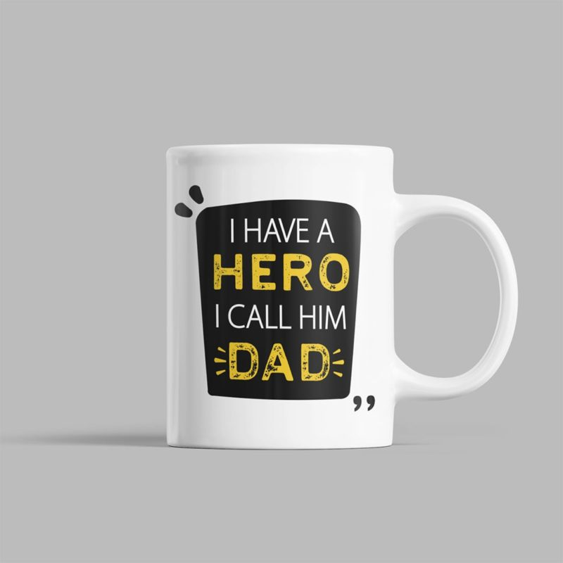 1866bf8d i have a hero i call him dad fathers day gift coffee mug design min