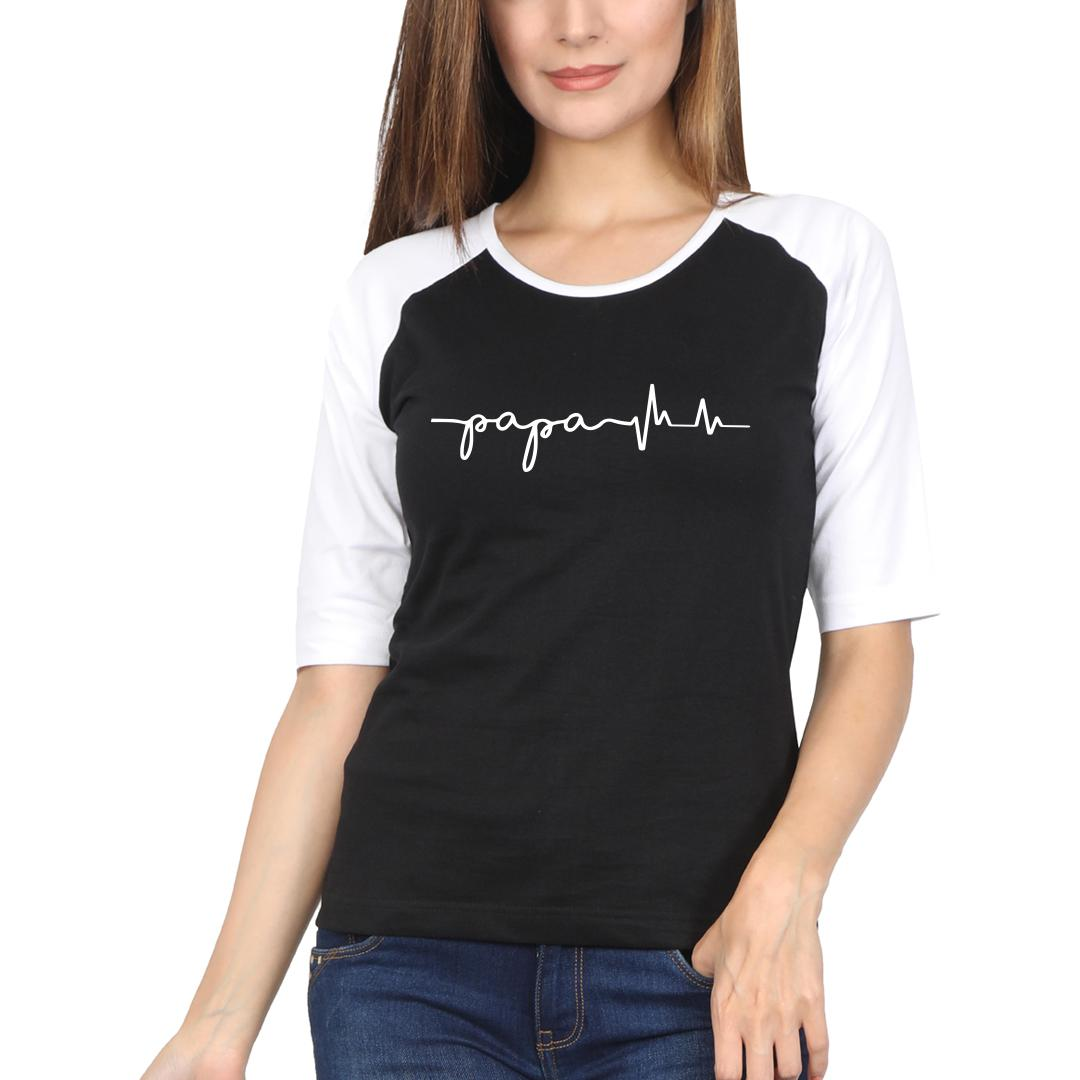 24cf5482 Papa Is In My Heartbeat Fathers Day Gift Women Raglan T Shirt White Black Front